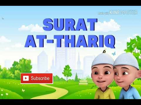 Surat At Thariq Versi Upin Ipin(jangan Lupa Di Klik Like And Subcribe)
