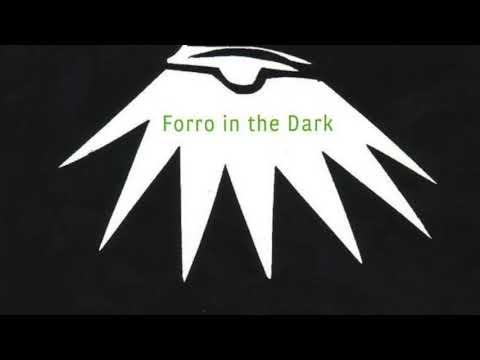 Forro in the Dark - Lilou