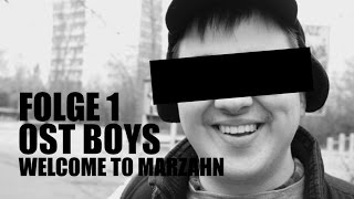 WELCOME TO MARZAHN 1.FOLGE OST BOYS