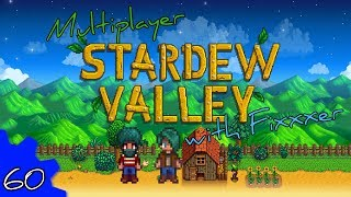 Stardew Valley Multiplayer with Fixxxer #60 - The End of Winter