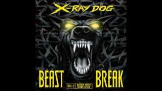 X-Ray Dog - THE SCOURGE - ( Beast Break )
