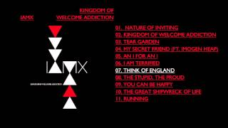 Watch Iamx Think Of England video