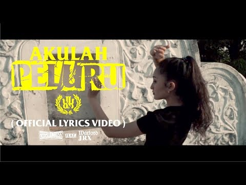 Rebellion Rose feat. Warlord JRX - Akulah Peluru (Lyrics Video)