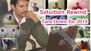 Svtuition Rewind: Turn Down for 2014