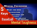 Five Keys To Baseball Mental Toughness