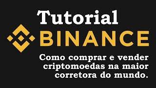 Melhor Tutorial da Binance Exchange Corretora de Bitcoins e Criptomoedas