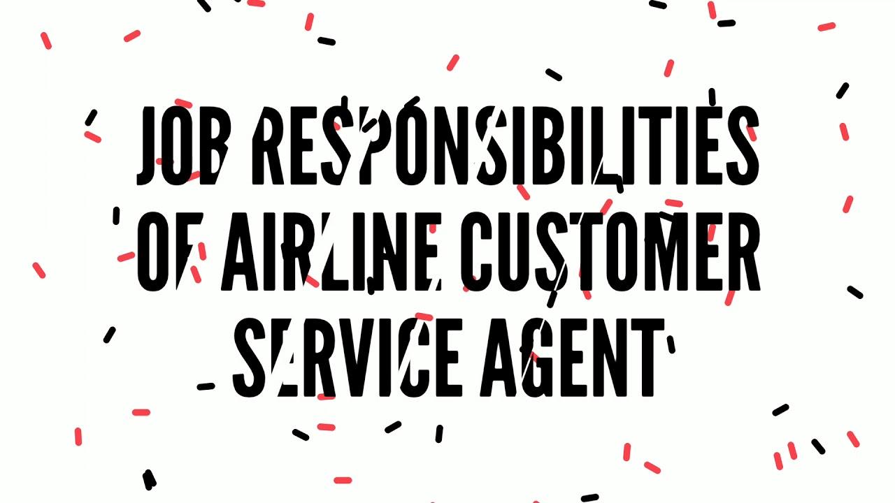 Airline Customer Service Agent Job Responsibility, CSA Job Roles ...