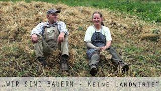 """""""WIR SIND BAUERN - Keine Landwirte"""" - DER FILM"""