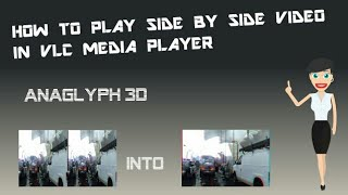 How To Play Side By Side Video In Vlc Media Player - YT