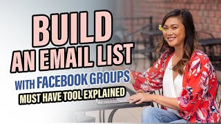How To Grow Your Email List with Facebook Groups ✉