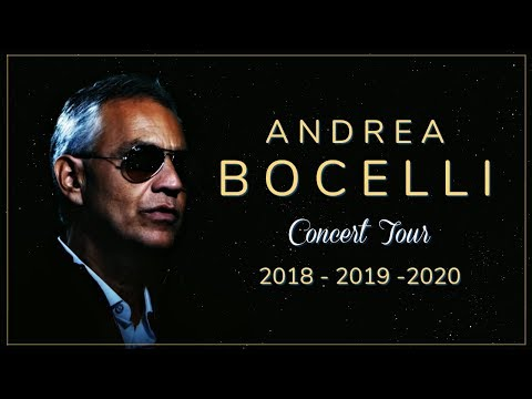Andrea Bocelli - Concert Tour (Dates/Tickets) 2018/2019/2020