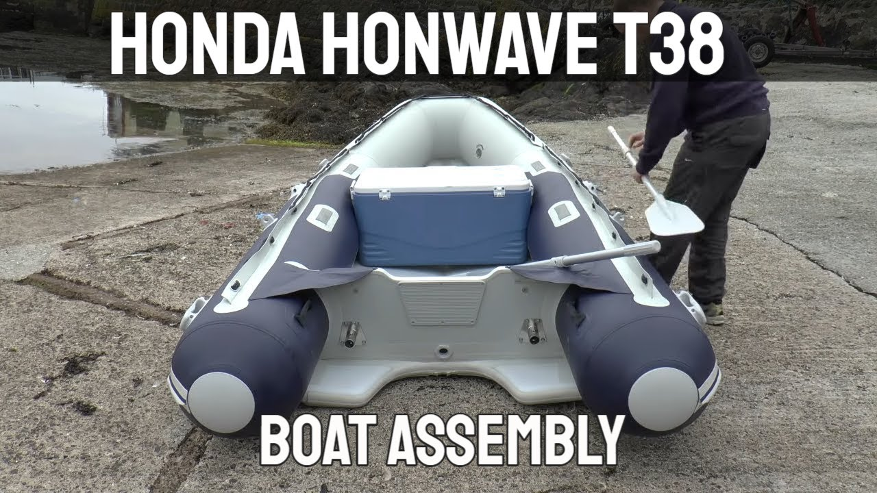 Honda Honwave T38 Inflatable Boat Assembly Youtube