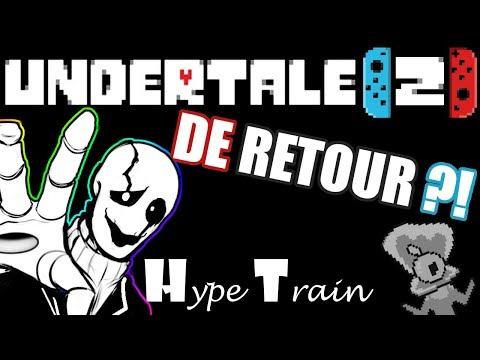 UNDERTALE est de RETOUR ?! - Undertale Switch - Hype Train