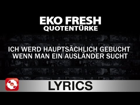 EKO FRESH - QUOTENTÜRKE - AGGRO.TV LYRICS KARAOKE (OFFICIAL VERSION)