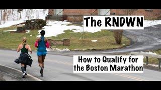The Rundown: How to Qualify for the Boston Marathon