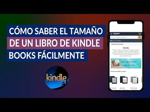 Cómo Saber el Tamaño de un Libro de Kindle Books Fácilmente
