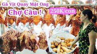 Phát hiện quán vịt quay gà quay chợ cầu đông nghẹt khách mỗi ngày 23 năm ở Sài Gòn