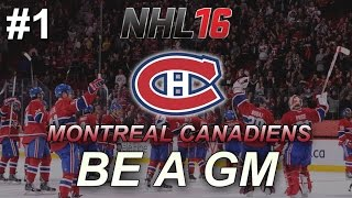"""NHL 16: GM Mode: Montreal Canadiens #1 """"Bonjour!"""""""
