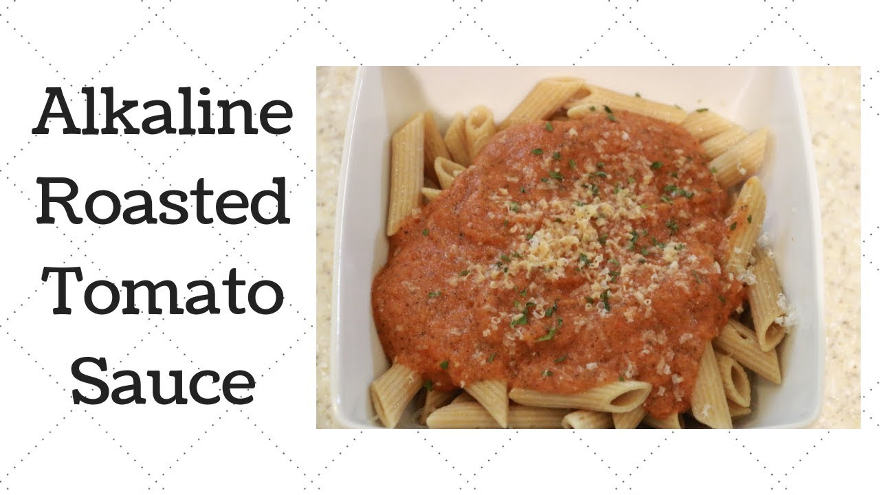 Alkaline Electric Roasted Tomato Sauce - Ty's Conscious Kitchen