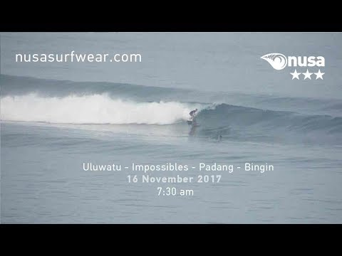 16 - 11 - 2017 /✰✰✰/ NUSA's Daily Surf Video Report from the Bukit, Bali.