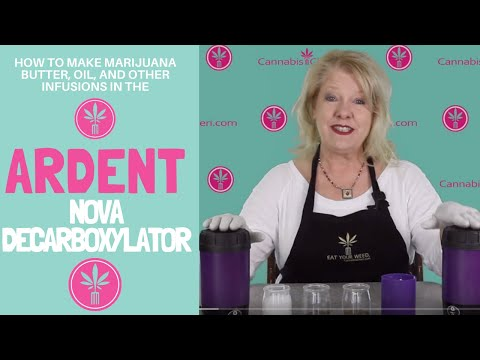 How to Make Marijuana Infusions in the Ardent Lift