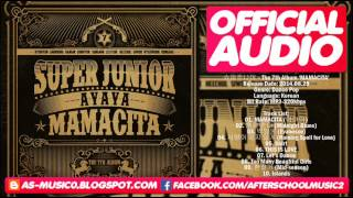 [MP3/DL]01. Super Junior (슈퍼주니어 ) - MAMACITA (아야야) [VOL.07]