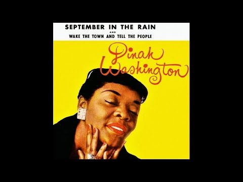 Dinah Washington - Wake the Town and Tell the People - #HIGH QUALITY SOUND 1961
