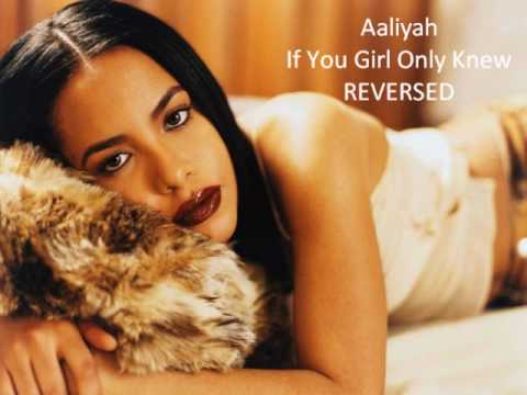 If your girl only knew aaliyah lyrics at your best