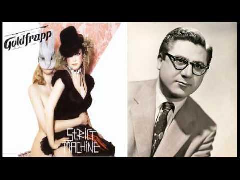 Goldfrapp VS Irving Szathmary - Smart Machine (Hotcakes and mash) mashup