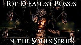 Top 10 Easiest Bosses in the Souls Series