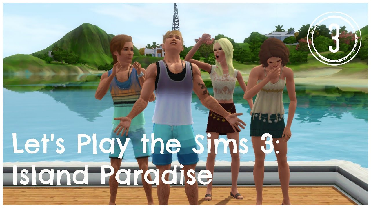 let 39 s play the sims 3 island paradise part 3 youtube. Black Bedroom Furniture Sets. Home Design Ideas