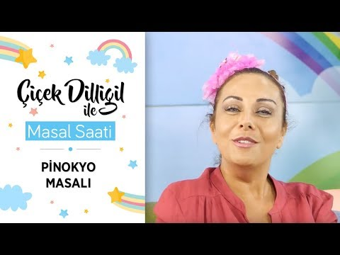 Pinokyo Masalı | Çiçek Dilligil ile Masal Saati #7