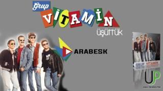 GRUP VİTAMİN - ARABESK [Official Music]