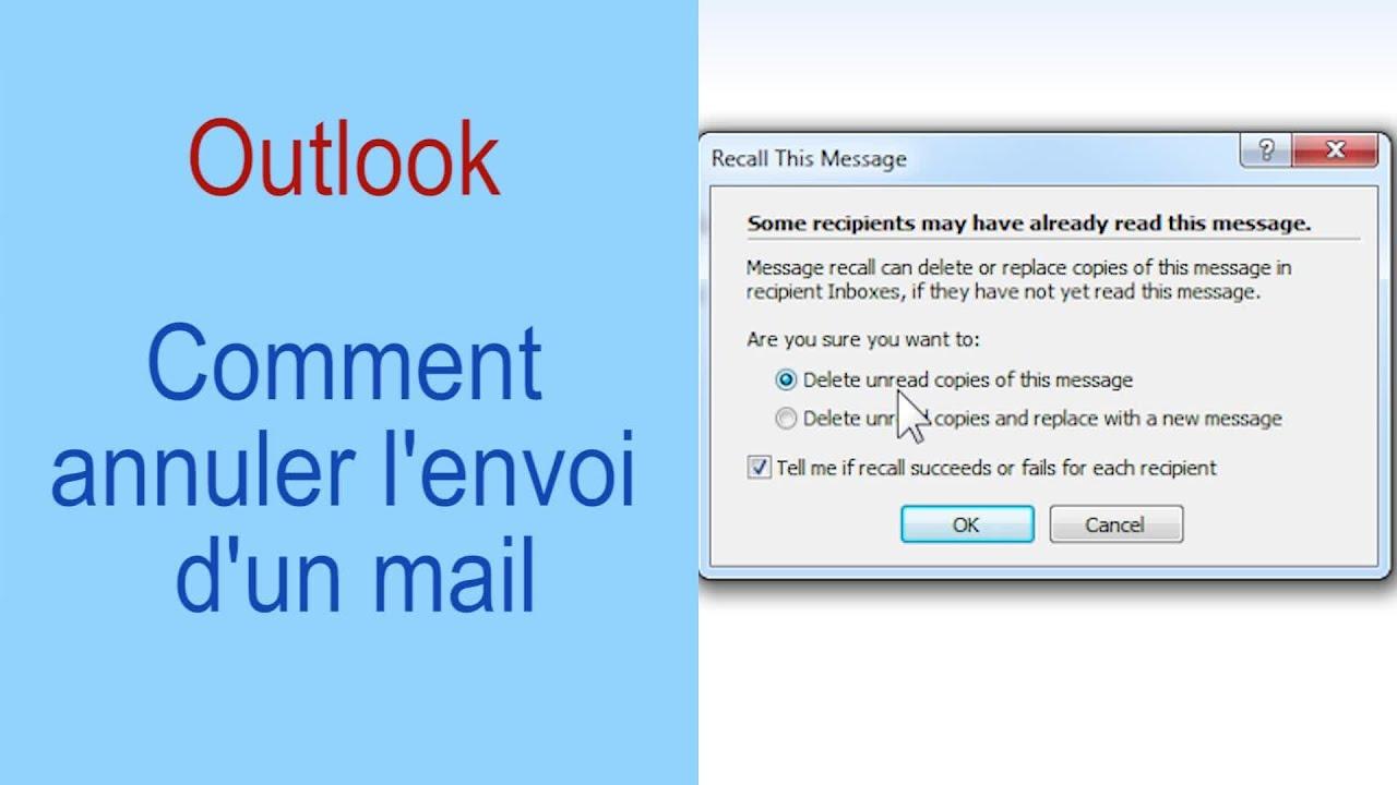 Comment annuler lenvoi dun mail  Outlook  YouTube