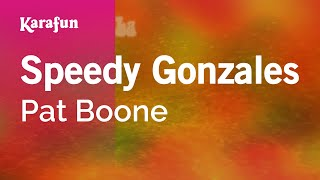 Karaoke Speedy Gonzales - Pat Boone *