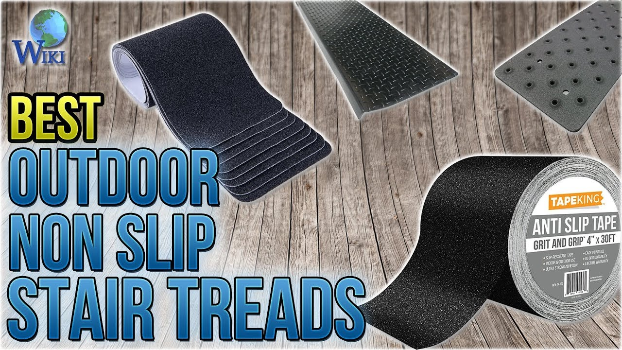 10 Best Outdoor Non Slip Stair Treads 2018 Youtube | Stick On Stair Treads | Step | Unique | Maple Stair | Integrated Post | Solid Weathered