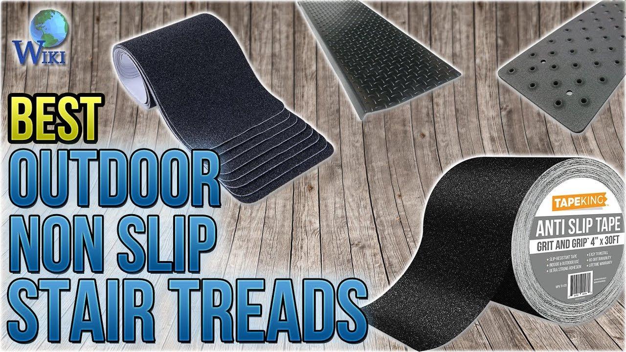 10 Best Outdoor Non Slip Stair Treads 2018 Youtube | Stick On Stair Runners | Hardwood | Stick Serged | Beige Carpet | Wood | Carpet Tiles