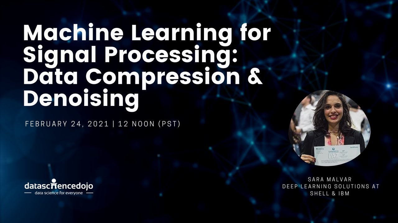 Machine Learning for Signal Processing: Data Compression and Denoising