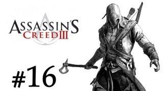 Assassin's Creed III Español - Parte 16 - Walkthrough | Let's Play [PC | XBOX 360 | PS3]