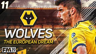 """Wolves: The European Dream - #11 """"NEW SEASON, NEW SIGNINGS"""" - Football Manager 2019"""