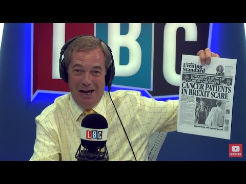 The Nigel Farage Show: Project Fear. Live LBC - 10th July 2017