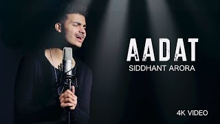 aadat-siddhant-arora-4k-acoustic-song-atif-aslam-latest-bollywood-mashup-2018
