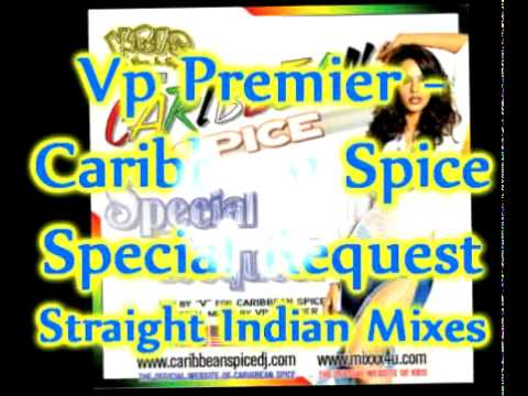 Vp Premier - Straight Indian Mixes - Caribbean Spice Special Request