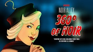 Noir Alley: 360° of Noir - Episode 2 THE LAST SUPPER thumbnail