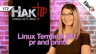 How to Use pr and printf: Linux Terminal 201 - HakTip 172