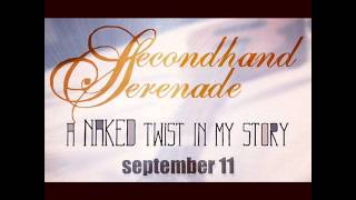 Secondhand Serenade - Goodbye (A Naked Twist In My Story) Lyrics