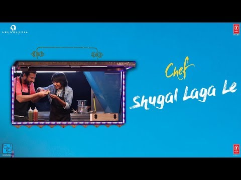 Chef: Shugal Laga Le Video Song | Saif Ali Khan | Raghu Dixit | T-Series