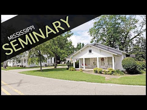 DISCOVERING SMALL TOWN SEMINARY MISSISSIPPI