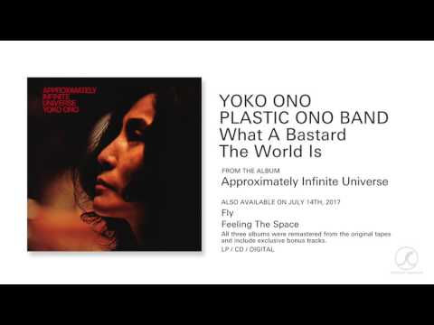 Yoko Ono - What A Bastard The World Is