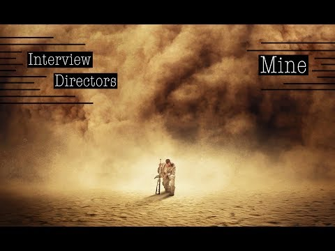 Interview to the Directors of Mine